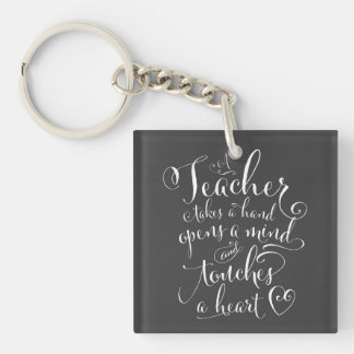 A Teacher Takes a Hand Opens a Mind Double-Sided Square Acrylic Key Ring
