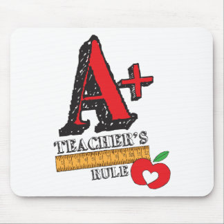 A+ Teachers Rule Mouse Pad
