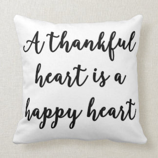 A thankful heart is a happy heart Pillow