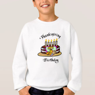 A Thanksgiving Birthday Sweatshirt