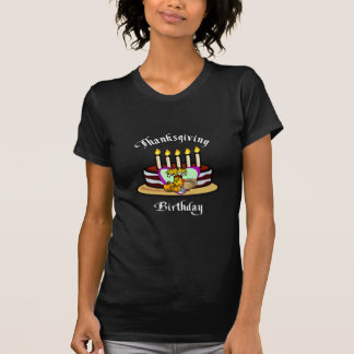 A Thanksgiving Birthday T-Shirt