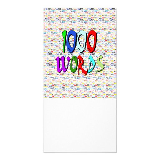 A Thousand Words - 1000 Words Photo Card