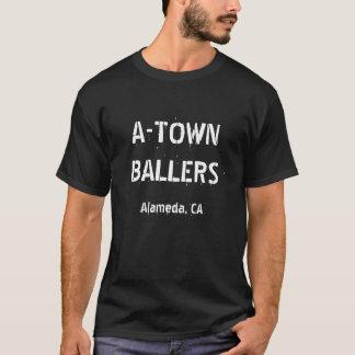 A-TOWN BALLERS (version 1) T-Shirt