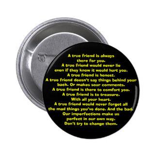 A true friend... pinback button