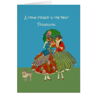 A True Friend Is The Best Possession Card