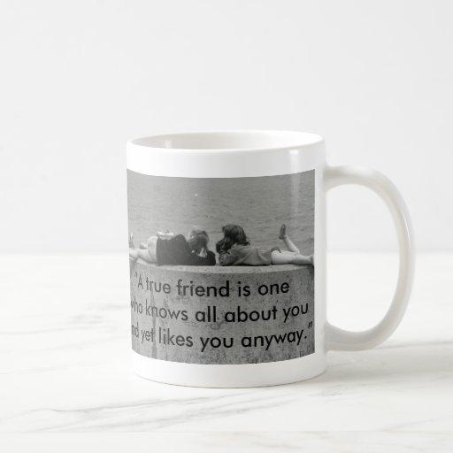 A True Friend Coffee Mug
