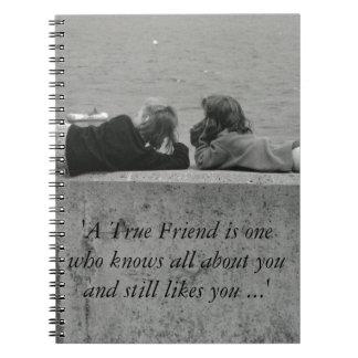 A True Friend Note Books