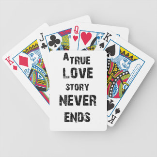 a true love story never ends bicycle playing cards