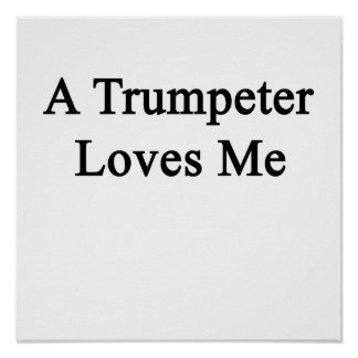 A Trumpeter Loves Me Poster