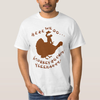'A Turkey Buckin' T-Shirt