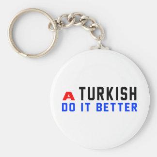 A Turkish Do It Better Keychain