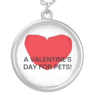 A VALENTINE'S DAY FOR PETS! ROUND PENDANT NECKLACE