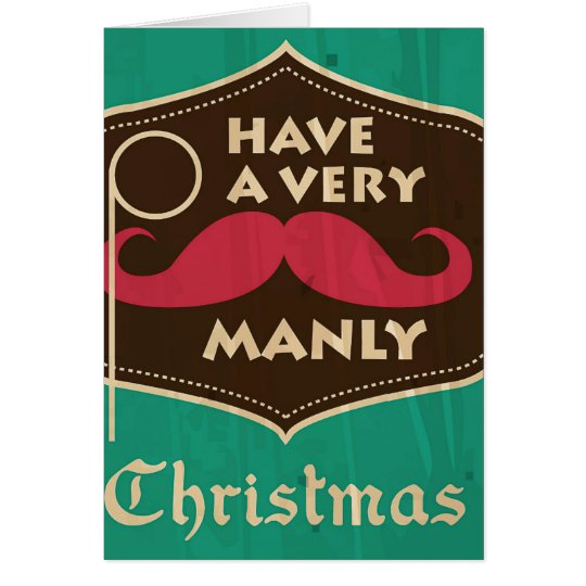A Very Manly Christmas Greeting Card