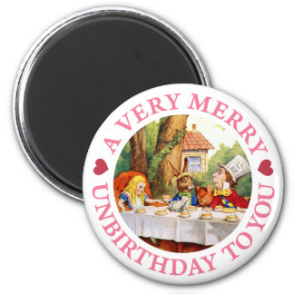 A VERY MERRY UNBIRTHDAY TO YOU! 6 CM ROUND MAGNET