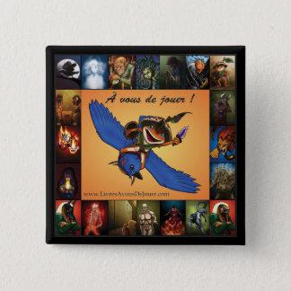 À vous de jouer ! - Macaron 2008-10-14 15 Cm Square Badge