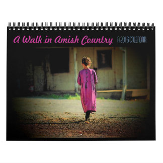 A Walk in Amish Country Calendar