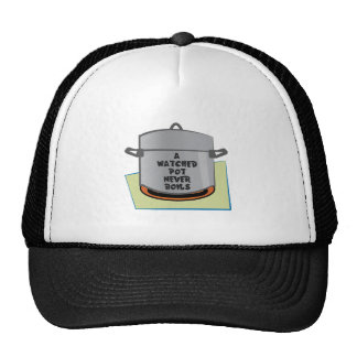 A Watched Pot Trucker Hat
