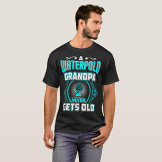 A Waterpolo Grandpa Never Gets Old Gift Tshirt