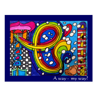 A way, my way? Postcard