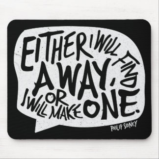A Way Typography Motivational Quote Mouse Pad
