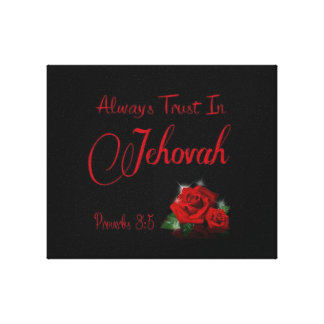 A;ways trust in jehovah canvas print