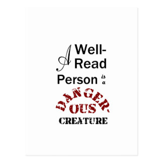 A Well-Read Person is a Dangerous Creature Postcard