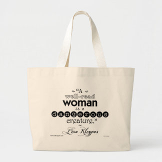 A Well-Read Woman. . .Bag Large Tote Bag