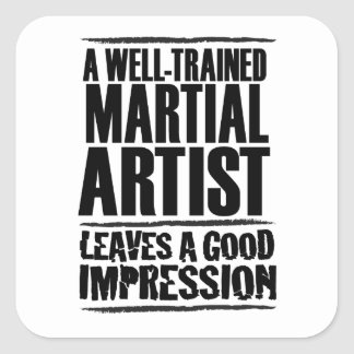 A Well-trained Martial Artist Square Sticker