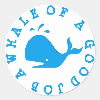 A Whale of a Good Job Round Sticker