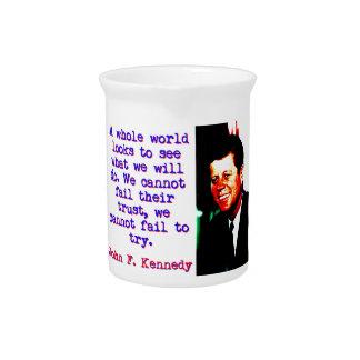 A Whole World Looks - John Kennedy Pitcher