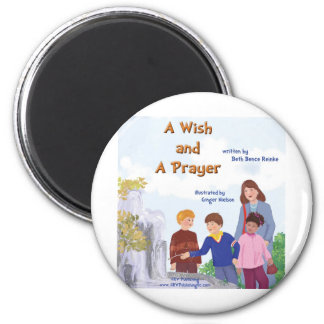 A Wish and A Prayer Refrigerator Magnets