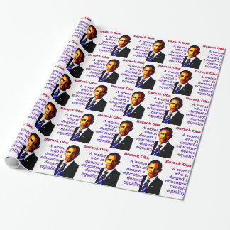 A Woman Who Is Denied - Barack Obama Wrapping Paper