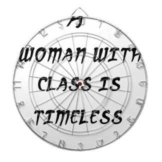 a woman with class is timeless dartboard