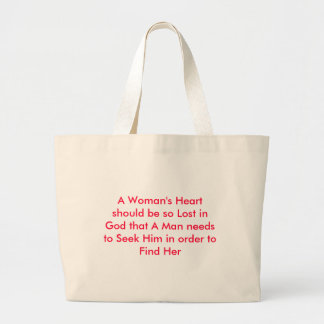 A Woman's Heart should be so Lost in God that A... Large Tote Bag