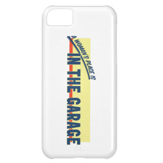 A Woman's Place Is In The Garage iPhone 5C Cover