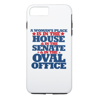 A woman's place is in the house and the senate iPhone 7 plus case