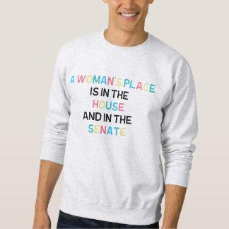 A Woman's Place... Sweatshirt