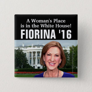 A Woman's Place White House Carly Fiorina 2016 15 Cm Square Badge