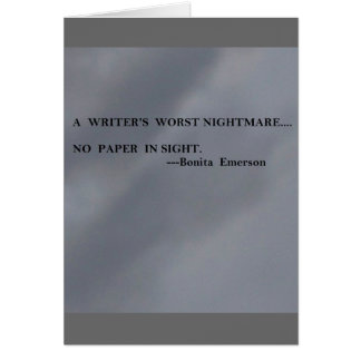 A Writer's Worst nightmare....No Paper in sight Card