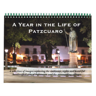 A Year in Patzcuaro, Mexico Wall Calendar