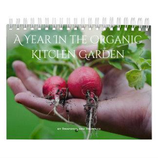 A Year in the Organic Garden Calendar