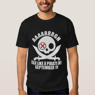 AAAARRRGH TALK LIKE A PIRATE DAY T-SHIRT