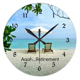 Aaah...Retirement Large Clock