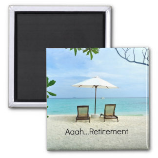 Aaah... retirement magnet