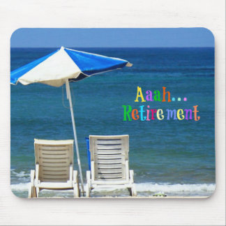 Aaah...Retirement Mouse Pad