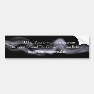 aabannermist, E.O.U.C Paranormal Investigations... Bumper Sticker