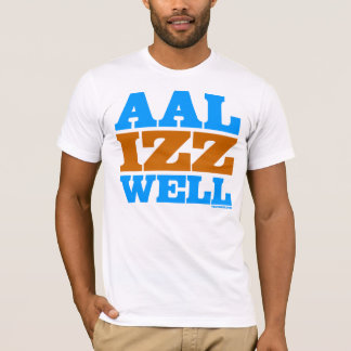 Aal Izz Well T-Shirt