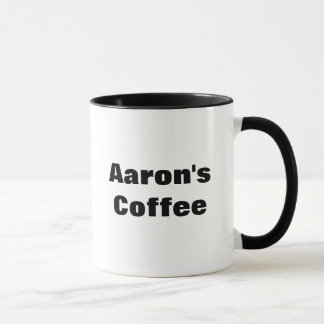 Aaron's Coffee Mug