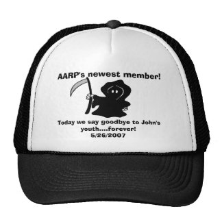 AARP's newest member!, Today we say goodbye to ... Hats