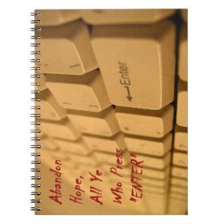 Abandon All Hope... Notebook